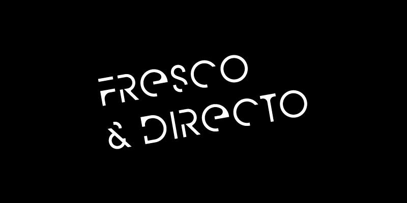Fresco & Directo
